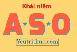 ASO là gì – Tìm hiểu nghĩa của từ ASO đầy đủ các lĩnh vực
