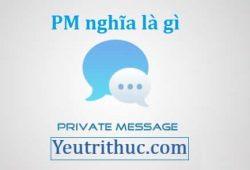 PM là gì - Nghĩa đầy đủ của từ PM là viết tắt của những từ nào