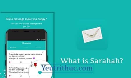Ứng dụng Sarahah là gì – tìm hiểu thông tin về Sarahah ẩn danh