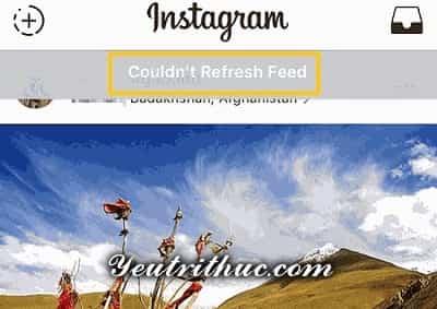 Cách khắc phục lỗi couldn't refresh feed trên Instagram tải bảng tin 1