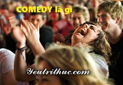 Comedy là gì, ý nghĩa của từ tiếng Anh Comedy dịch sang tiếng Việt