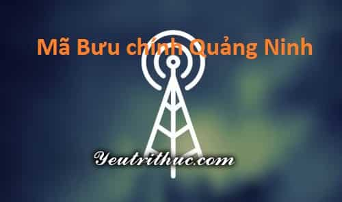 Mã Bưu chính bưu điện Quảng Ninh