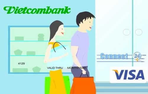 Thẻ ghi nợ quốc tế Vietcombank Connect24 Visa thông tin đầy đủ