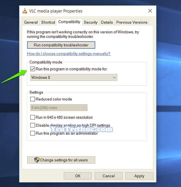 Chế độ Tương thích Ứng dụng Compatibility Mode trên Windows 10 10