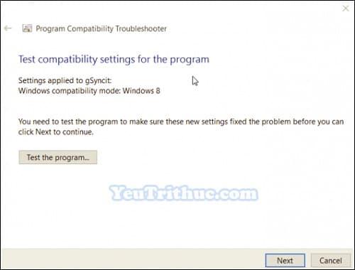 Chế độ Tương thích Ứng dụng Compatibility Mode trên Windows 10 6