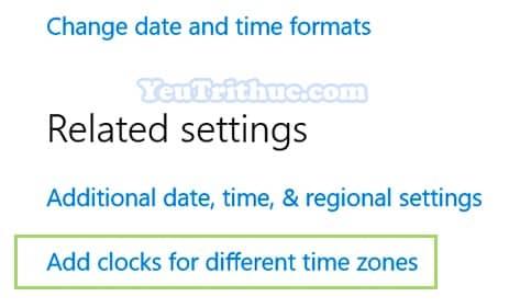 Cách hiển thị đồng hồ nhiều múi giờ Time Zone trên Windows 10 4