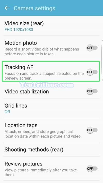 Cách bật Tracking AF trên Galaxy S7, S7 Edge lấy nét và theo dõi 3