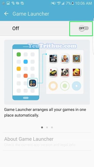 Cách bật tắt, cài đặt Game Launcher trên Galaxy S7 và S7 Edge 7