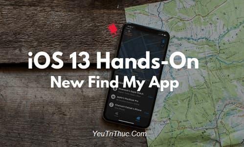 Cách sử dụng Find My trên iOS 13 và những tính năng mới nhất 1