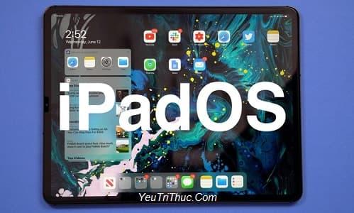 Danh sách iPad được hỗ trợ, nâng cấp, lên đời iPadOS 13