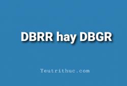 ĐBRR là gì ĐBGR là gì trên Facrbook, DBRR hay DBGR là đúng chính tả